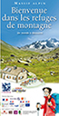 image plaquetterefuge1ecouv_2014.jpg (39.1kB) Lien vers: http://www.educalpes.fr/files/plaquette-refuges-alpes-2014.pdf